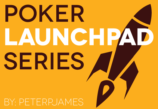 Launching Poker